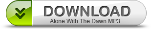 AloneWithTheDawn Download Button